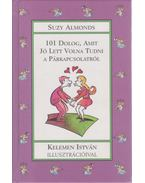 101 dolog, amit jó lett volna tudni a párkapcsolatról - Almonds, Suzy