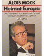Heimat Europa - Alois Mock