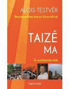 Taizé ma - Alois testvér