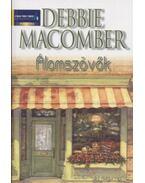 Álomszövők - Debbie Macomber