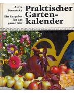 Praktischer Gartenkalender - Aloys Bernatzky