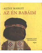 Az én babáim - Altay Margit