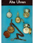 Alte Uhren - Gerhard König