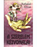 A szerelem kézvonalai - Altman, Nathaniel