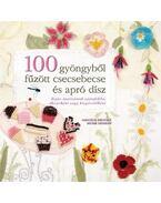 100 GYÖNGYBŐL FŰZÖTT CSECSEBECSE ÉS APRÓ DÍSZ - Amanda Brooke Murr, Hinson