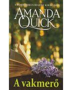 A vakmerő - Amanda Quick