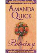 Botrány - Amanda Quick