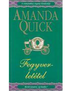 Fegyverletétel - Amanda Quick