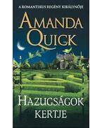 Hazugságok kertje - Amanda Quick