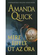 Mire éjfélt üt az óra - Amanda Quick