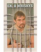 Én, a Whiskys - Ambrus Attila, P. Gál Judit