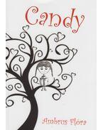 Candy - Ambrus Flóra