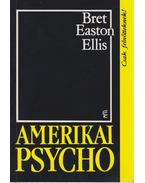 Amerikai psycho - Bret Easton Ellis