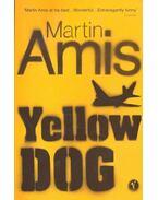Yellow Dog - Amis, Martin
