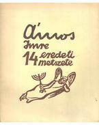 Ámos Imre 14 eredeti metszete (reprint) - Ámos Imre