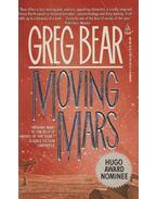 Moving Mars - Bear, Greg