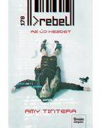 Rebel - Az új kezdet (Reboot-sorozat 2. rész) - Amy Tintera