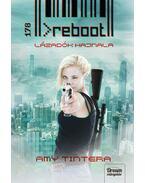 Reboot - Lázadók hajnala (1. rész) - Amy Tintera