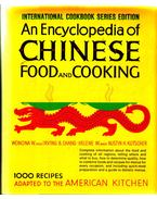 An Encyclopedia of Chinese Food and Cooking - Wonona W., Irving B. Chang, Helene W., Austin H. Kutscher