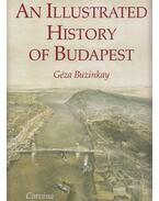 An Illustrated History of Budapest - Buzinkay Géza