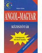 Angol-magyar kéziszótár - Takács Erika