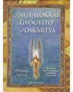 Angyalokkal gyógyító jóskártya - Doreen Virtue