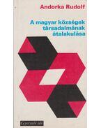 A magyar községek társadalmának átalakulása - Andorka Rudolf