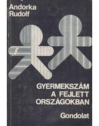 Gyermekszám a fejlett országokban - Andorka Rudolf