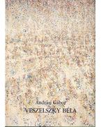 Veszelszky Béla - Andrási Gábor