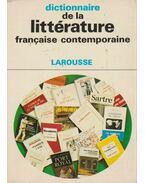 Dictionnaire de la littérature francaise contemporaine - André Bourin, Rousselot, Jean