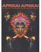 Afrika! Afrika! - André Heller