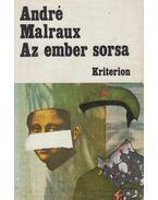 Az ember sorsa - André Malraux