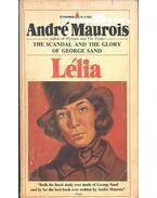 Lélia - The Life of George Sand - André Maurois