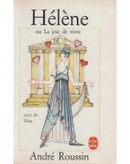 Hélene ou la joi de vivre / Nina - André Roussin, Madeleine Gray