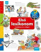 ELSő LEXIKONOM - CSODÁLKOZZ RÁ A VILÁGRA! - Andrea Erne