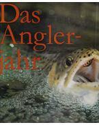Das Anglerjahr - Andreas Vogel, Detlef Hensel