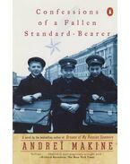 Confessions of a Fallen Standard-Bearer - Andrei Makine