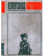 Munkagödör (orosz) - Andrej Platonov