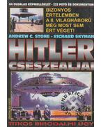 Hitler csészealjai - Andrew C. Stone, Richard Skyman