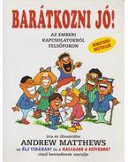 Barátkozni jó! - Andrew Matthews