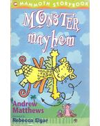 Monster Mayhem - Andrew Matthews