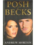 Posh & Becks - ANDREW MORTON