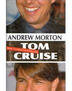 Tom Cruise - Nem hivatalos életrajz - ANDREW MORTON
