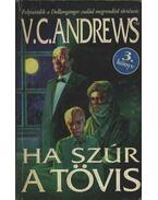 Ha szúr a tövis - Andrews, V. C.