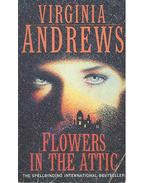 Flowers in the Attic - Andrews, Virginia C.