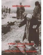 A német szovjet háború 1941-1945 / Beszélgetések a XX. századról - Gosztonyi Péter