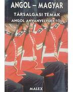 Angol-magyar társalgási témák angol anyanyelvűektől - P. V. Alexandre