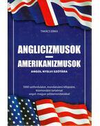 Anglicizmusok - Amerikanizmusok - Takács Erika