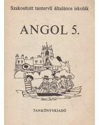 Angol 5. - Horváth József, Világi Gyuláné, Botos Tiborné Dr., Stephanides Éva, Közéki Béláné