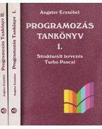 Programozás tankönyv I-II. - Angster Erzsébet